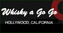 The Whisky A-Go-Go, Los Angeles, CA