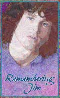 """Remembering Jim"" 